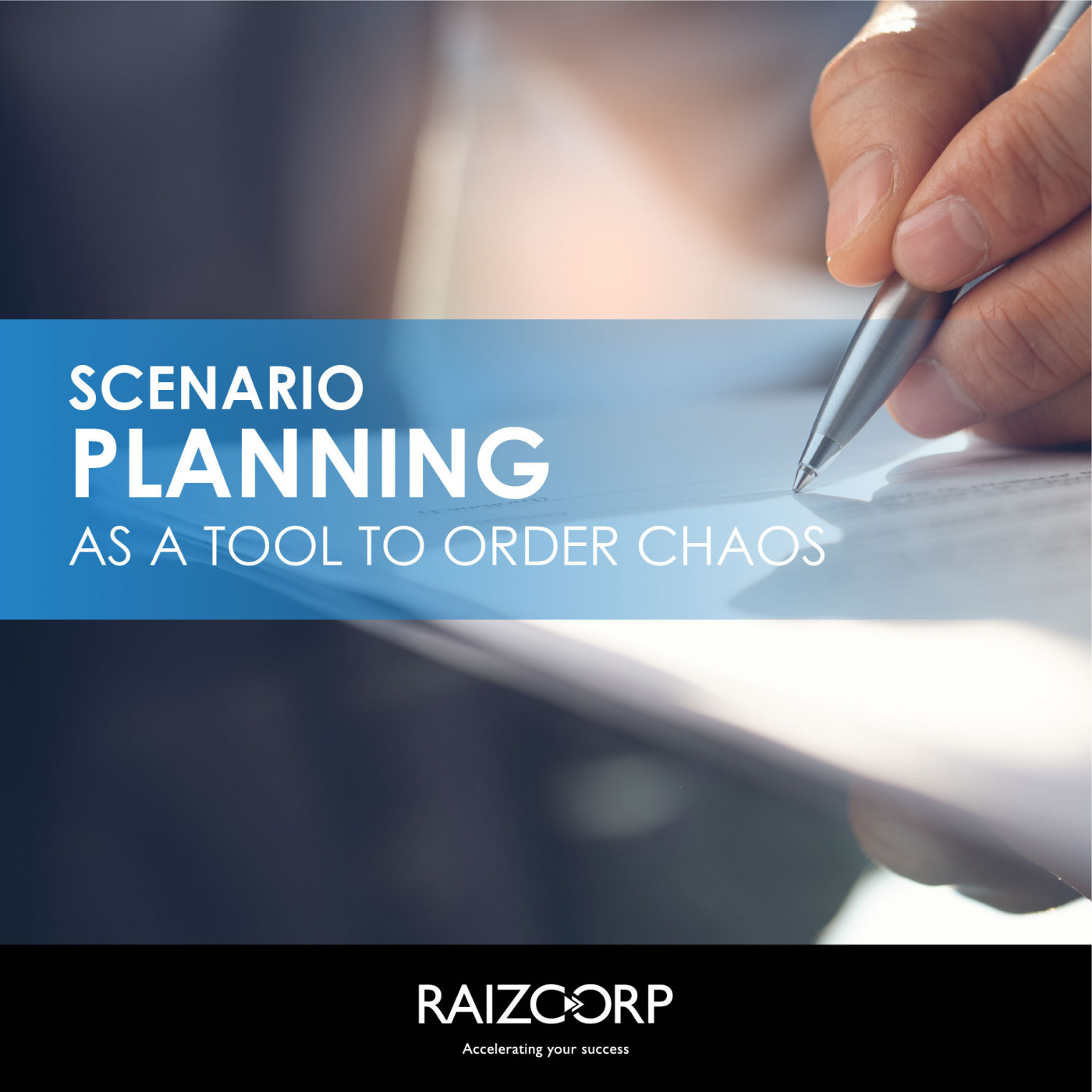 3: Scenario planning is a tool to order chaos