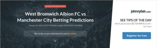 West Bromwich Albion FC vs Manchester City Betting ...