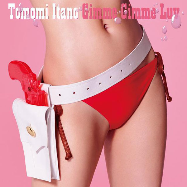Itano Tomomi - Gimme Gimme Luv