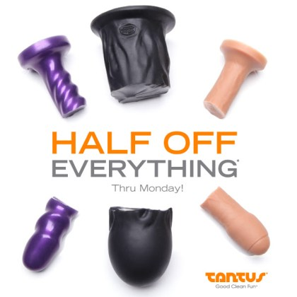 Tantus Sex Toy Black Friday and Cyber Monday Half Off Sale