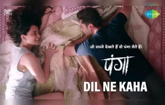Panga's new romantic track 'Dil Ne Saha'