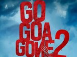 go goa gone 2: preparations for 'go goa gone 2' will be released in march 2021 – eroz international and maddock films reunite for go goa gone 2 release in march 2021