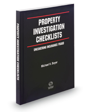 Property Investigation Checklists: Uncovering Insurance Fraud, 12th