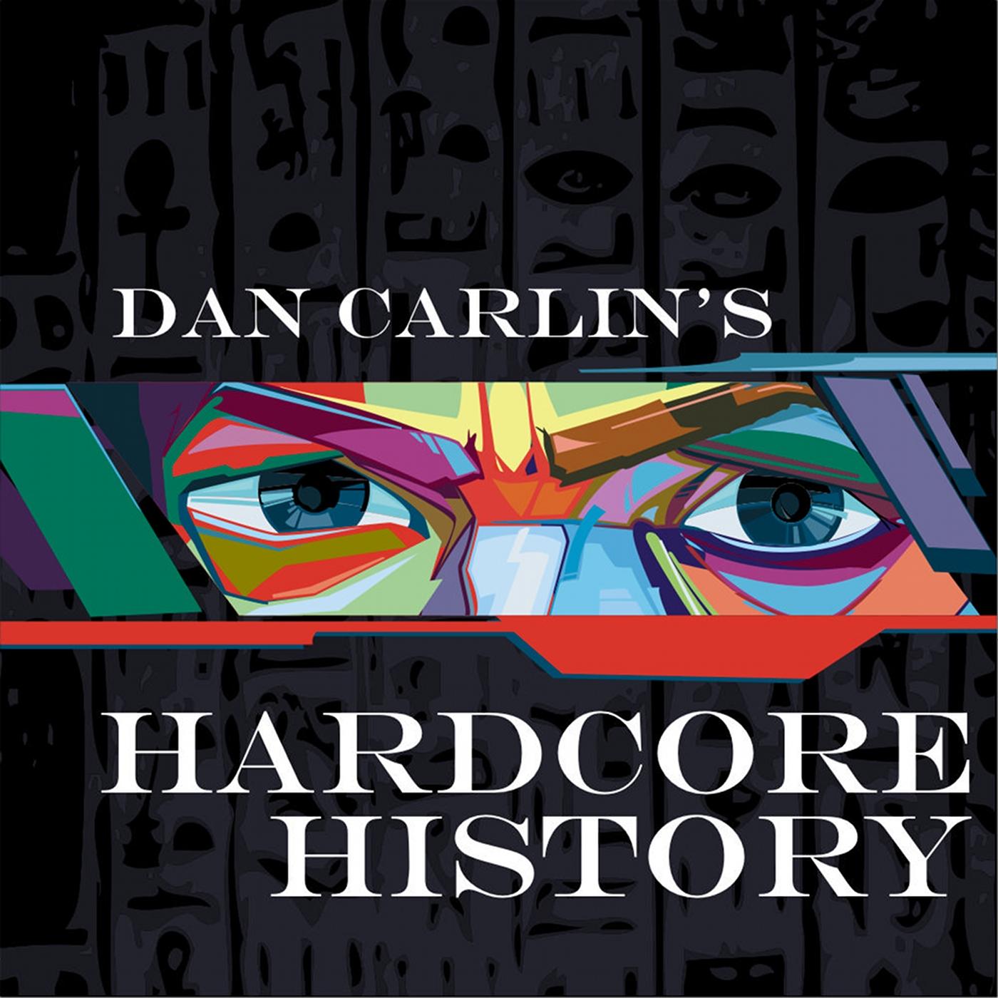 Image result for Dan carlin's hardcore history