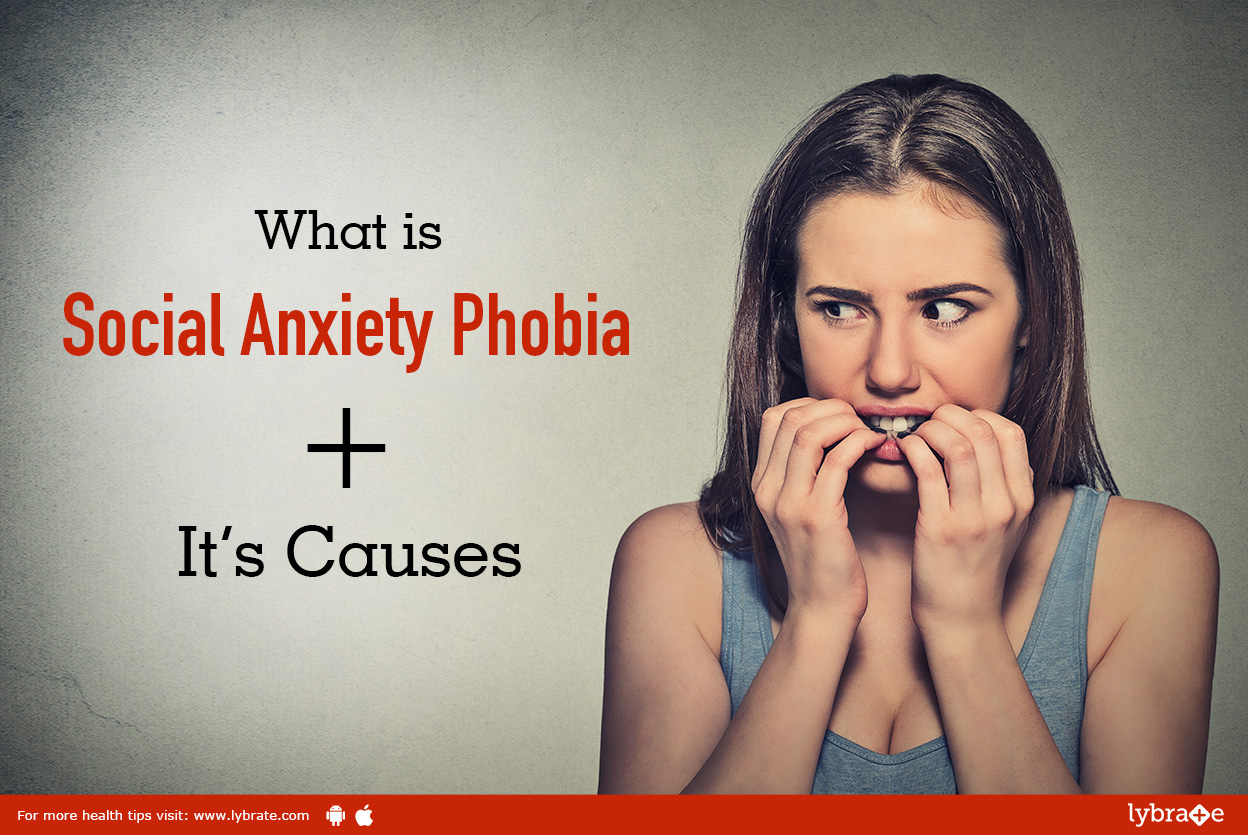 What Is Social Anxiety Phobia It S Causes