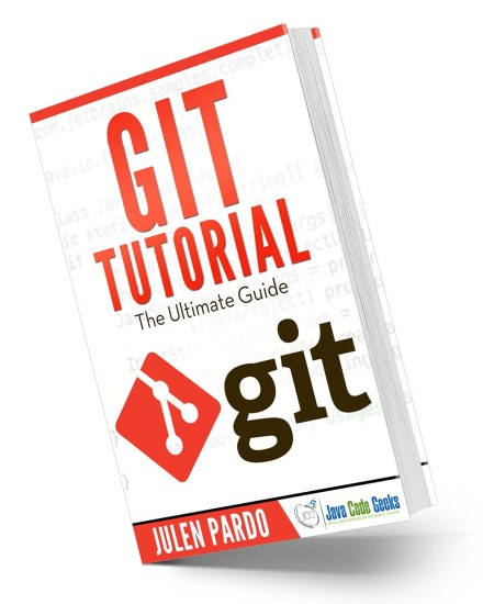 The Ultimate Guide to Git---Claim Your Free Ebook! GiT Tutorial