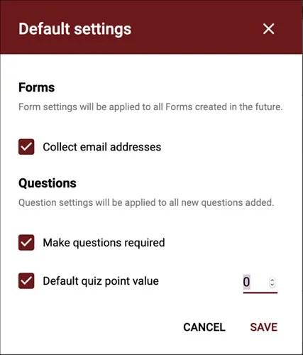 Change Default Settings Google Forms