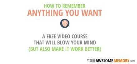 Bill Powell of Your Awesome Memory offers a free video course on essential memory tools