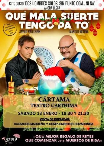 Cartel teatro Qué Mala Suerte Tengo Pa To 130118