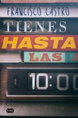 megustaleer - Tienes hasta las 10 - Francisco Castro