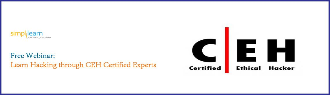 Attend Simplilearns Free Certified Ethical Hacking Ceh