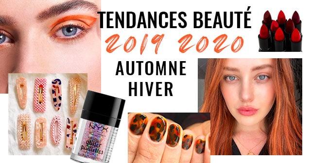 Tendances Beaute Automne Hiver 2019 2020 Toutes Les Tendances De