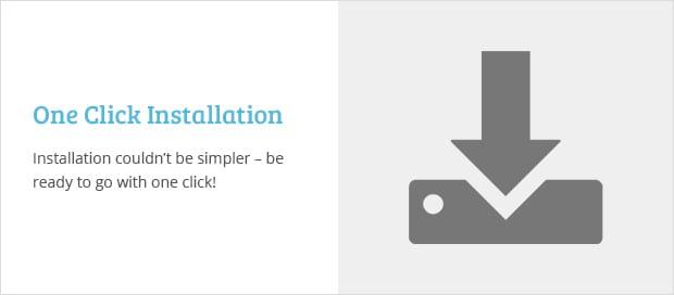 One Click Installation
