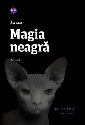Magia neagra vol. 1