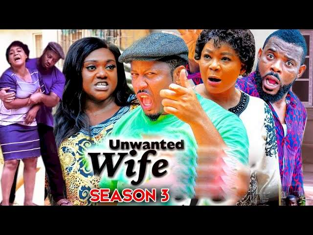 Nollywood Movie: Unwanted Wife (2021) (Part 3 & 4)