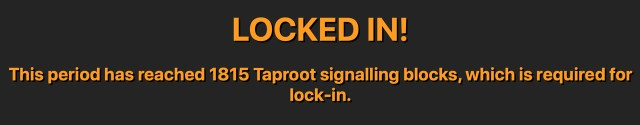 Achieving taproot lock-in-the Bitcoin network will launch its biggest upgrade in four years