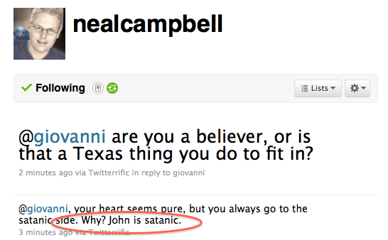 Neal Calls Me Satanic - Sep 4, 2010 at ~1:45 am