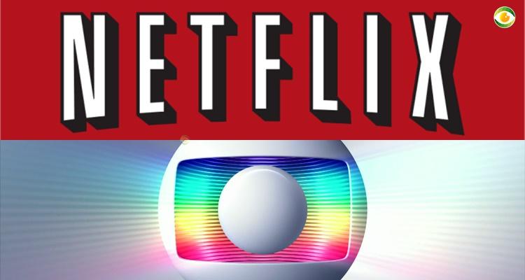 A disputa será acirrada entre Globo e Netflix