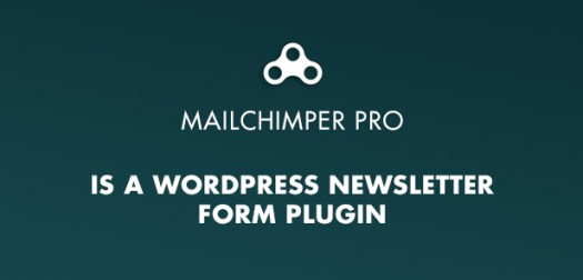 MailChimper PRO Form WordPress Newsletter Plugin