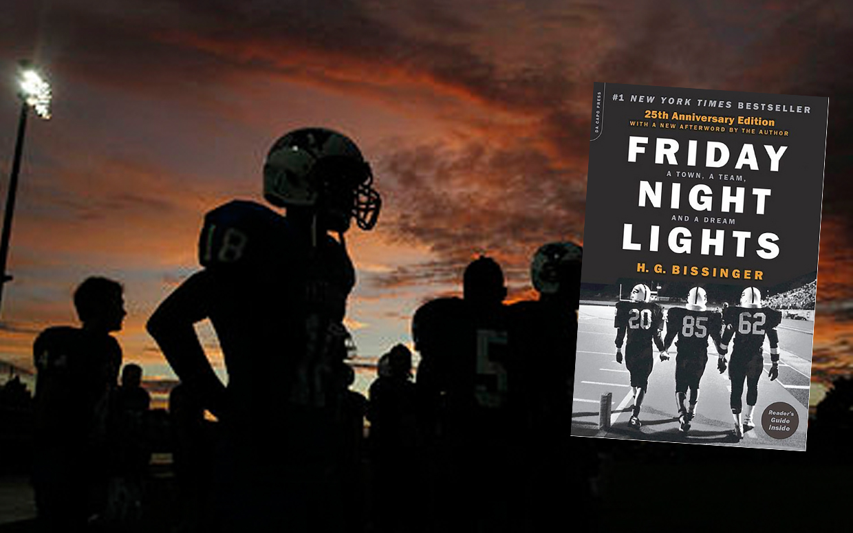 Friday Night Lights Town Team And Dream