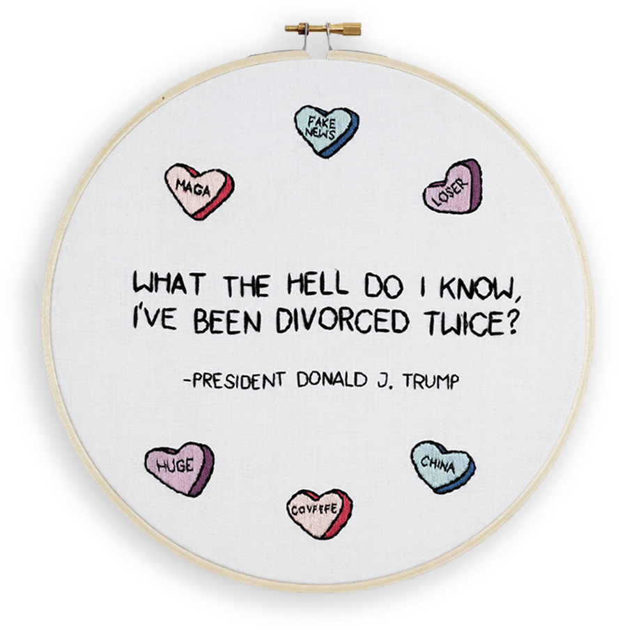 """A quote by Donald Trump, surrounded by candy hearts, that reads """"What the hell do I know, I've been divorced twice?"""""""