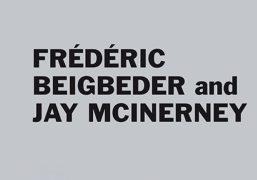 Frédéric Beigbeder and Jay Mcinerney