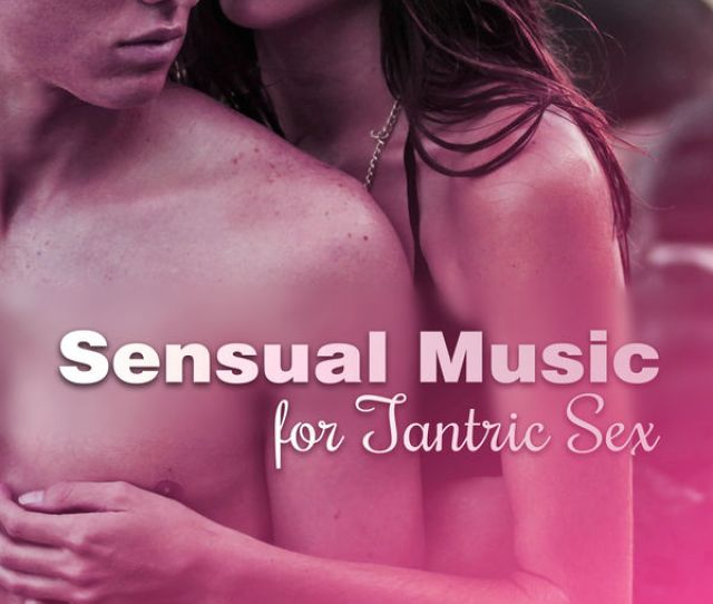 Acoustic Hits Sensual Music For Tantric Sex Erotic Massage Fancy Games Making Love