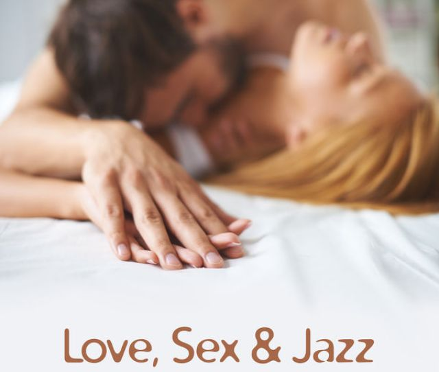 Smooth Jazz Sax Instrumentals Love Sex Jazz Sensual Jazz Music Romantic Time