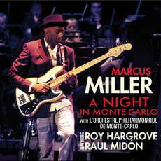 Marcus Miller A Night In Monte-Carlo