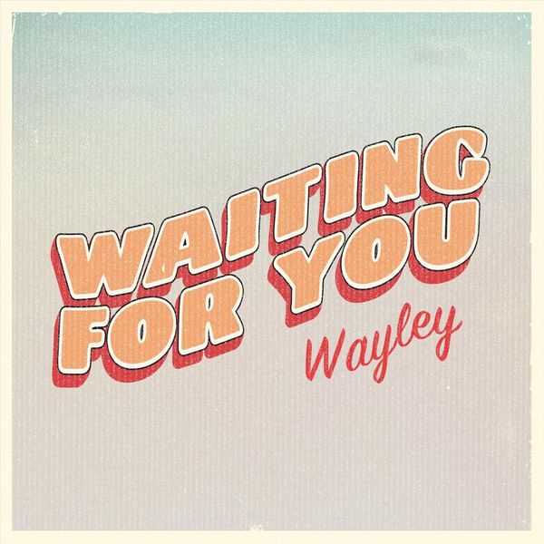 Album Waiting for You, Wayley | Qobuz: download and streaming in ...