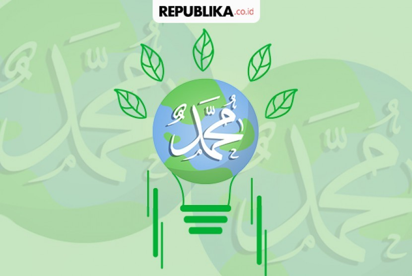 Go Green Dan Save Our Earth Dalam Hadis Republika Online