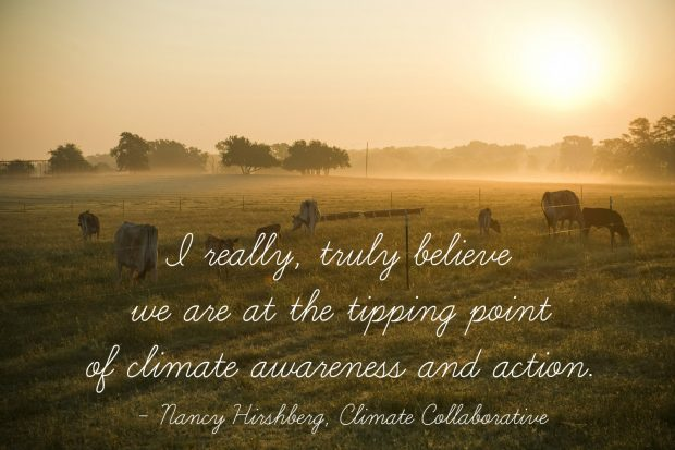 Quote from Nancy Hirshberg is overlaid on a scene of a foggy pasture at sunrise. Quote says I really truly believe we are at the tipping point of climate awareness and action.