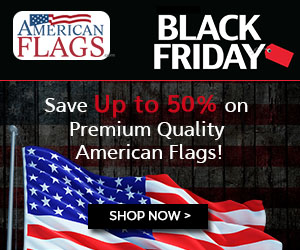 Americanflags.com Save Upto 50% OFF on Premium American Flags during Black Friday