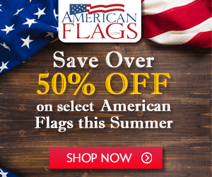 Americanflags.com Save over 50% OFF this Summer