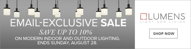 Save up to 15% on Modern Indoor and Outdoor Lighting from 14+ brands! Use code: SECRET. Lumens exclusive. Free shipping. Sale runs 8/24-8/28.