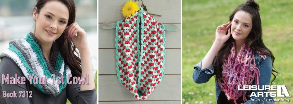 Make Your First Series Crochet Cowls - 10 Easy-to-Stitch Projects for True Beginners