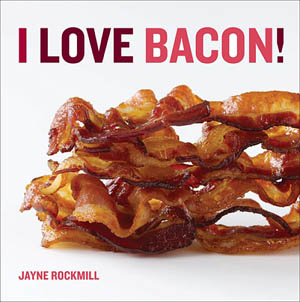 Order I Love Bacon Cookbook