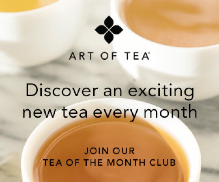 Art of Tea - Tea of the Month