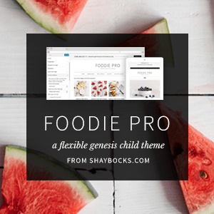 "Advertisement photo of StudioPress Premium WordPress Themes: Foodie Theme. Photo says ""Foodie Pro a flexible genesis child theme from Shaybocks.com"""