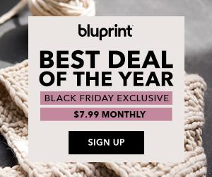 Bluprint Black Friday Deals - Best Membership Prices of 2018! Valid 11/21-11/26/18 at myBluprint.com