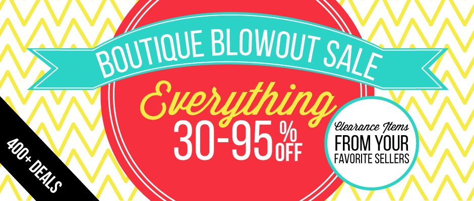 Boutique Blowout Sale