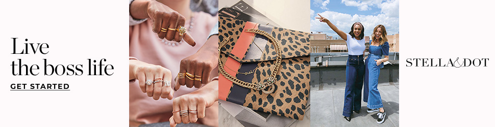 """Advertisment photo of the Stella & Dot stylist program showing photos of women wearing the products and a photo of their handbags and jewelry. Includes image of four fists with brand's jewelry coming together. Photo says """"Live the boss life get started. Stella & Dot""""."""