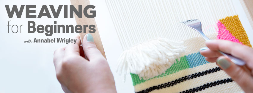 Weaving For Beginners