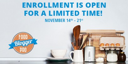 Enrollment is Open for Food Blogger Pro