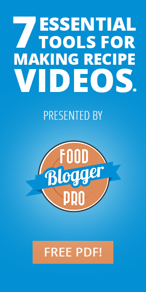 7 essential tools for making recipe videos.