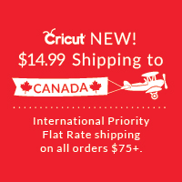Get Flat Rate Shipping to Canada on Cricut Orders $75+