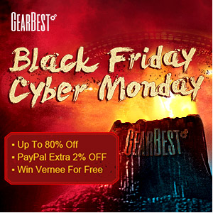 Win your favorite products at the lowest price, enjoy up to 80% off and extra 2% off via PayPal @GearBest Black Friday and Cyber Monday!