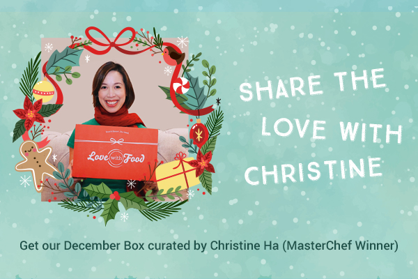 December Box by MasterChef Christine Ha