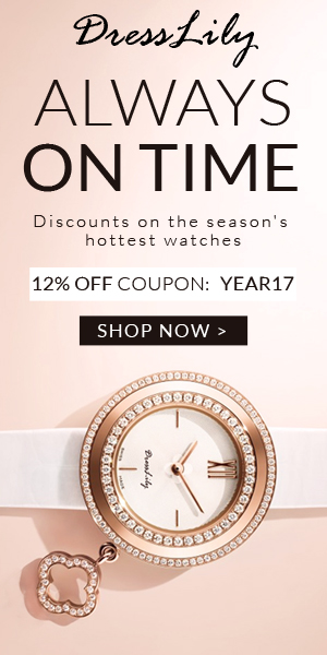 "Welcome to Dresslily to get discounts on the season's hottest watches, you can enjoy free shipping and 12% off with coupon ""YEAR17"" with many stylish watches. You shouldn't miss it! (2/3/2017)"