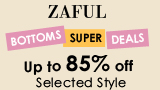 Enjoy Up to 85% OFF for Bottoms Super Deals at Zaful.com!
